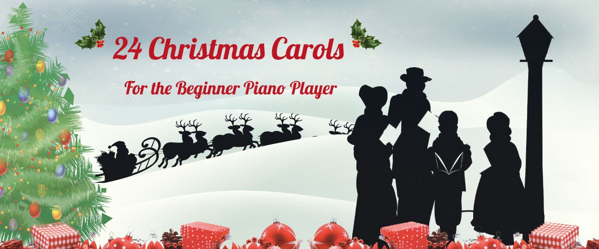 Christmas Carols for the beginner piano player